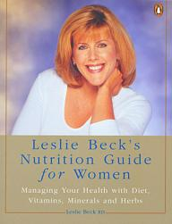 Leslie Beck's Nutrition Guide for Women